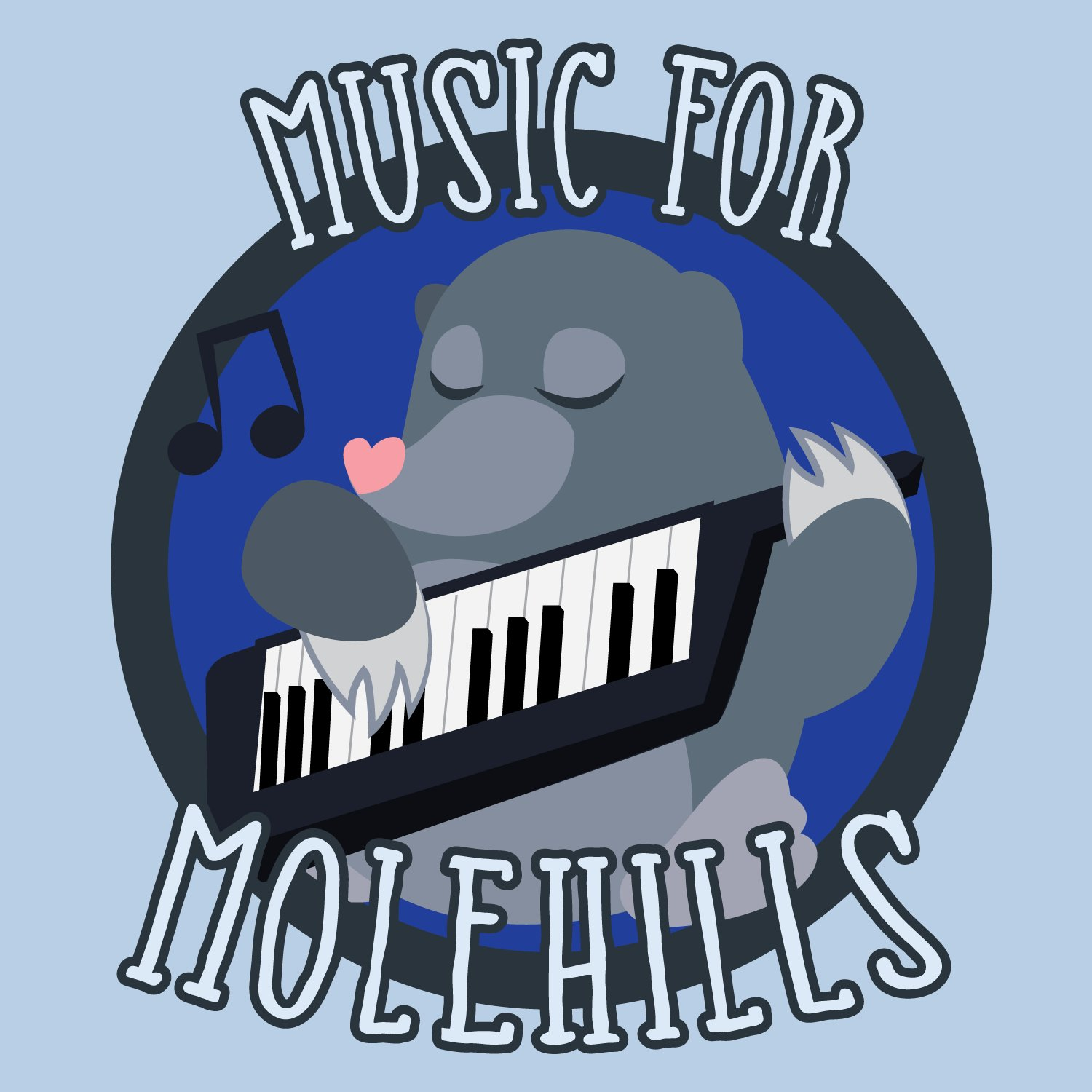 Music for Molehills