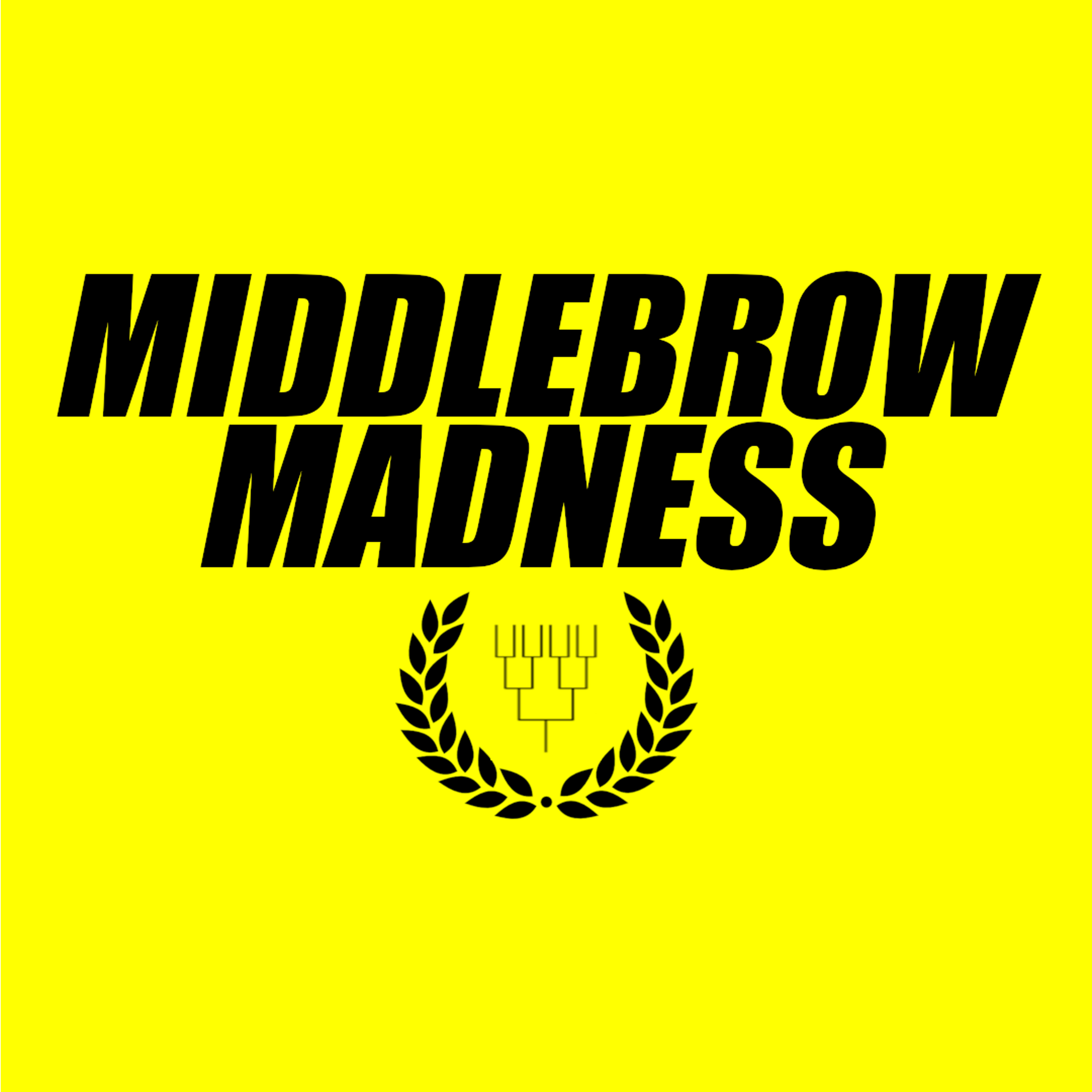 Middlebrow Madness