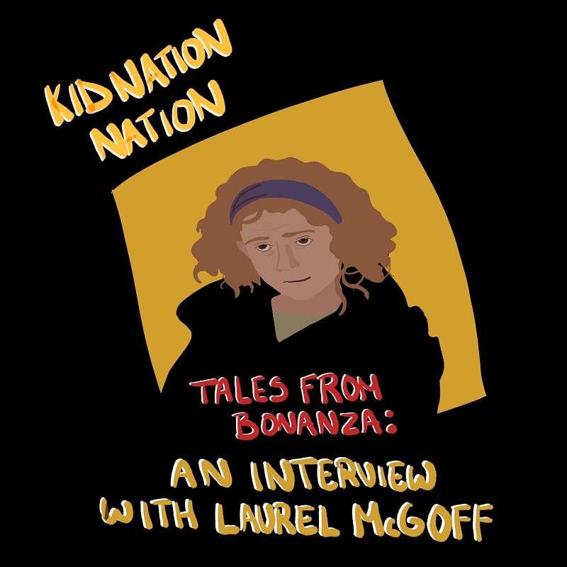Tales from Bonanza: Laurel McGoff