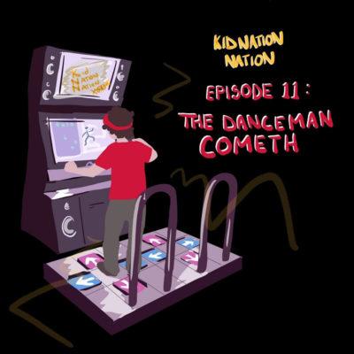 #11: The Danceman Cometh