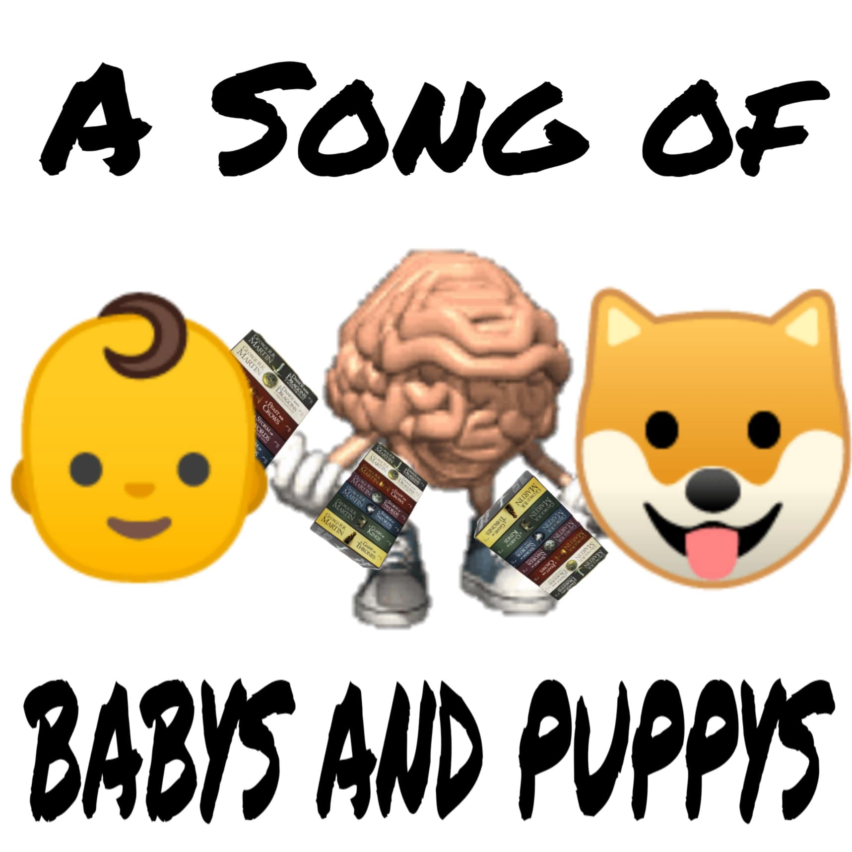 A Song of Babys and Puppys