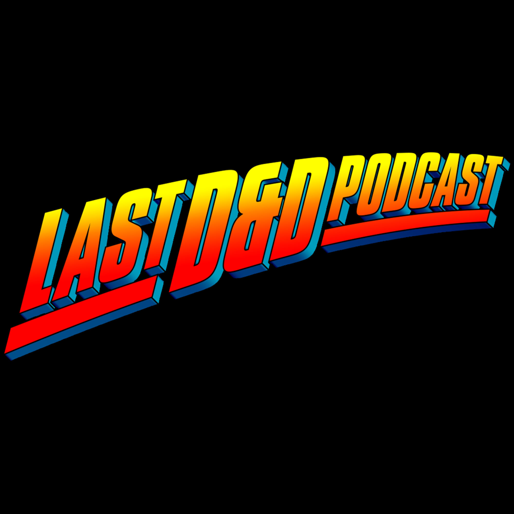 The Last D&D Podcast
