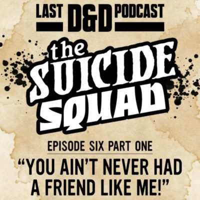 """Episode Six Part One: """"You Ain't Never Had a Friend Like Me!"""""""